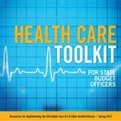 Thumbnail for Toolkit Helps State Budget Officers Implement Health Care Reforms