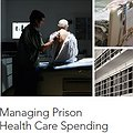 Thumbnail image for Managing Prison Health Care Spending