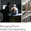 Thumbnail for Managing Prison Health Care Spending