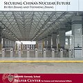 Thumbnail image for Securing China's Nuclear Future