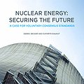 Thumbnail image for Voluntary Consensus Standards Can Establish Efficient and Safe Nuclear Operations