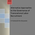 Thumbnail image for Alternative Approaches to Governing Transnational Labor Recruitment