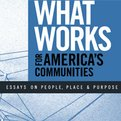 Thumbnail for Investing In What Works for America's Communities