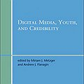 Digital Media, Youth, and Credibility thumbnail