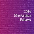 21 Extraordinarily Creative People Who Inspire Us All: Meet the 2014 MacArthur Fellows thumbnail