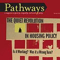 Spring Issue of Pathways focuses on Housing Policy, Poverty thumbnail